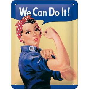 Nástěnná dekorativní cedule Postershop We Can Do It